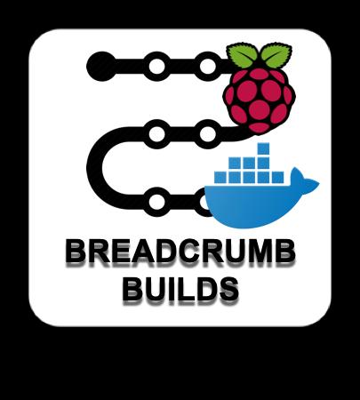 Breadcrumb Build: Raspberry Pi and Docker Fun: Base Build – FearDamhan